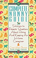 The Complete Nanny Guide: Solutions to…