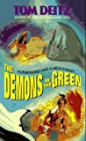 Tom Deitz: The Demons in the Green (Thunderbird O'Conner, No. 2)