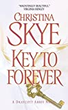 Skye, Christina: Key to Forever