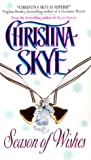 Skye, Christina: Season of Wishes