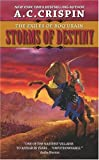 Crispin, A. C.: Storms of Destiny: The Exiles of Boq'urain