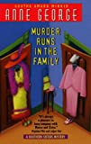 George, Anne: Murder Runs in the Family: A Southern Sisters Mystery