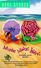 Murder Makes Waves by Anne George