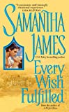 James, Samantha: Every Wish Fulfilled