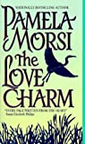 Morsi, Pamela: The Love Charm