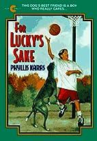 For Lucky's Sake (An Avon Camelot Book)…