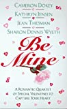 Jensen, Kathryn: Be Mine (An Avon Flare Book)