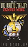 Douglas, Ian: Semper Mars: Book One of the Heritage Trilogy