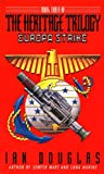Ian Douglas: Europa Strike: Book Three Of The Heritage Trilogy (Douglas, Ian. Heritage Trilogy, Bk. 3.)