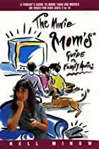 The movie mom's guide to family movies…