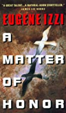 Matter of Honor by Eugene Izzi