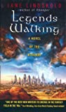 Jane M. Lindskold: Legends Walking: A Novel of the Athanor