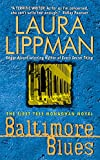Lippman, Laura: Baltimore Blues: The First Tess Monaghan Novel