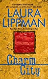 Lippman, Laura: Charm City