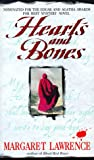 Lawrence, Margaret: Hearts and Bones