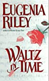 Riley, Eugenia: Waltz in Time