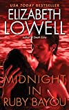 Lowell, Elizabeth: Midnight in Ruby Bayou