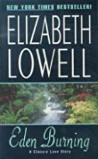 Eden Burning by Elizabeth Lowell