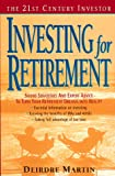 Martin, Deirdre: The 21st C.I.: Invest Retire