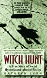 Lyon, Kathryn: Witch Hunt: A True Story of Social Hysteria and Abused Justice
