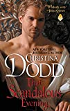 Dodd, Christina: That Scandalous Evening