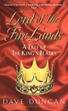 Lord of the Fire Lands: A Tale of the King's…
