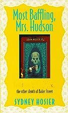 Most Baffling, Mrs. Hudson by Sydney Hosier