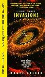 Holder, Nancy: Gambler's Star, Book Three: Invasions