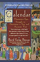 The Calendar: The 5000 Year Struggle to&hellip;