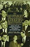 Adler, Bill: The Quotable Kennedys