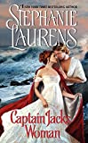 Laurens, Stephanie: Captain Jack&#39;s Woman