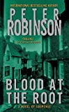 Robinson, Peter: Blood at the Root