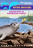 Saunders, Susan: Disaster at Parsons Point (Neptune Adventures, Book 2)
