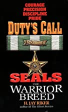 Duty's Call (Seals: The Warrior Breed, Book…