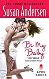 Andersen, Susan: Be My Baby