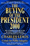 Lewis, Charles: The Buying of the President 2000