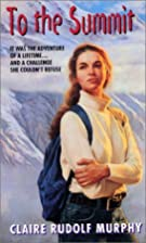 To the Summit (An Avon Flare Book) by Claire…