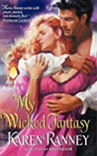 My Wicked Fantasy (Avon Romantic Treasure)&hellip;