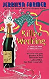 Farmer, Jerrilyn: Killer Wedding (Madeline Bean Catering Mysteries #3)