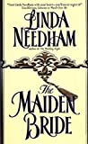 Needham, Linda: The Maiden Bride
