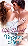 Maxwell, Cathy: Because of You (Avon Romantic Treasure)