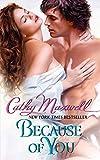 Maxwell, Cathy: Because of You (Avon Romantic Treasure)