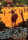 Lee, Marie G.: Night of the Chupacabra (An Avon Camelot Book)