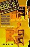 John Peel: Simon & Marshall's Excellent Adventure (Eerie, Indiana #4)