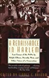 Bascom, Lionel C.: A Renaissance in Harlem: Lost Essays of the WPA, by Ralph Ellison, Dorothy West, and Other Voices of a Generation