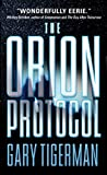 Tigerman, Gary: The Orion Protocol