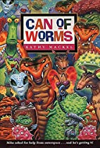 Can of Worms (An Avon Camelot Book) by Kathy…