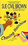 Civil-Brown, Sue: Chasing Rainbow