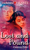 Dokey, Cameron: Lost and Found (Enchanted Hearts)