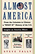Almost America : From the Colonists to…